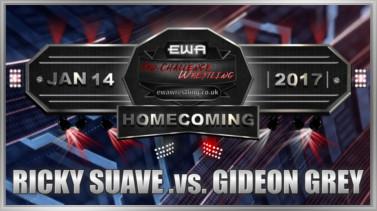Ricky Suave .vs. Gideon Grey