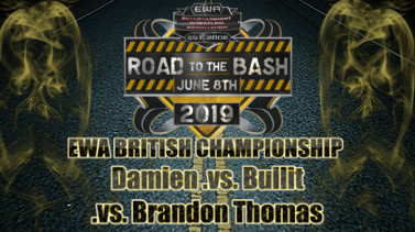 EWA Road To The Bash 2019