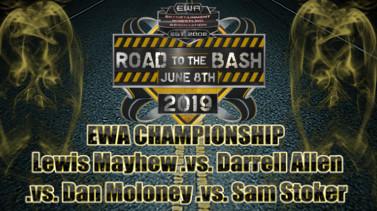 EWA Road To The Bash 2019